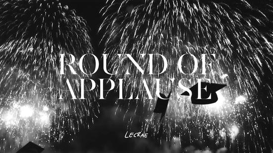 """Round of Applause"" - Lecrae"